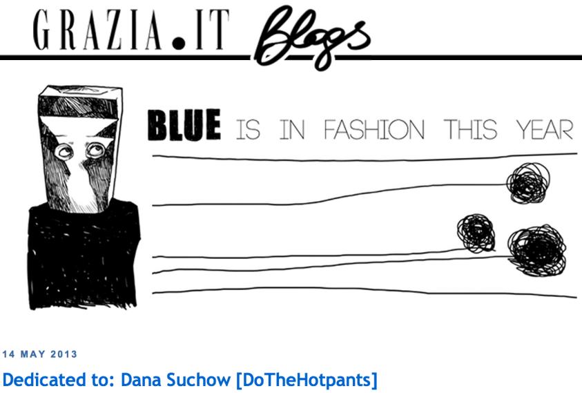 Do The Hotpants Dana Suchow Press Grazia Italy Blog